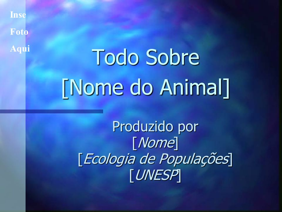 Todo Sobre [Nome do Animal]